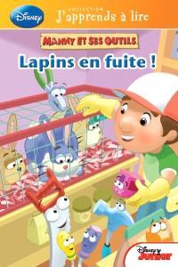 Disney Manny et ses outils, Lapins en fuite