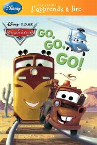 Disney Pixar Les bagnoles, Go, go, go!