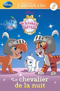 Disney Whisker Haven Tales, Le chevalier de la nuit