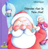 Disputes chez le Père Noël