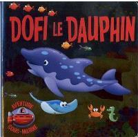 Dofi le dauphin