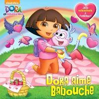 Dora aime Babouche