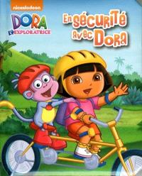 En sécurité avec Dora