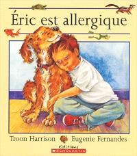Éric est allergique