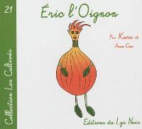 Eric l'oignon