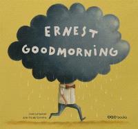 Ernest goodmorning