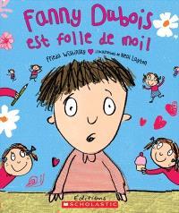 Fanny Dubois est folle de moi!