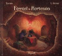 Férréol et Hortensia