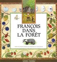 François dans la forêt
