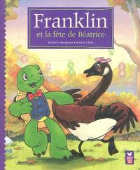 Franklin et la fête de Béatrice
