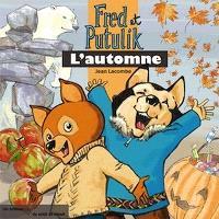 Fred et Putulik, L'automne