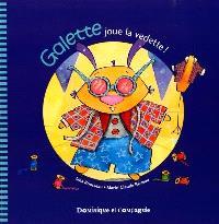 Galette joue la vedette!