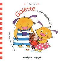 Galette se sent coupable!