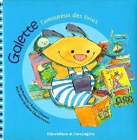 Galette, l'amoureux des livres