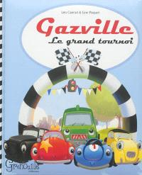 Gazville. Volume 1, Le grand tournoi
