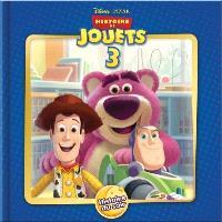 Histoire de jouets. Volume 3