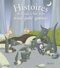 Histoires de loups à lire avec mon petit garçon