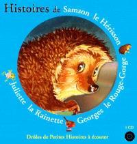 Histoires de Samson le Hérisson, Georges le Rouge-Gorge, Juliette la Rainette