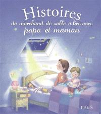 Histoires du marchand de sable à lire avec papa et maman
