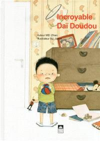 Incroyable Daï Doudou