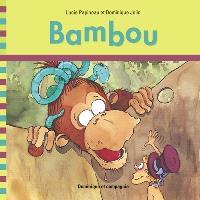 J'apprends à lire avec Bambou
