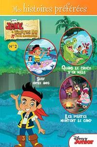 Jake et les pirates du pays Imaginaire. Volume 2, Mes histoires préférées