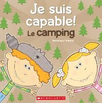 Je suis capable!, Le camping