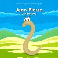 Jean Pierre, ver de terre