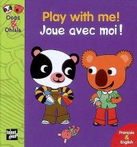 Joue avec moi ! = Play with me !
