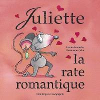 Juliette, la rate romantique