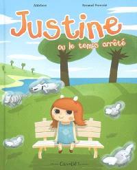 Justine ou Le temps arrêté