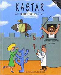 Kastar : au temps de l'an mil