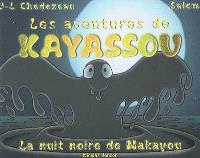 Kayassou, La nuit noire de Makayou