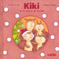 Kiki et le secret de famille