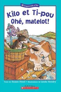 Kilo et Ti-pou  : ohé, matelot!