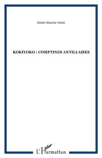 Kokiyoko : Comptines antillaises