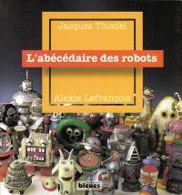 L'abécédaire des robots