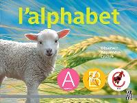 L'alphabet  : observer, apprendre, croître