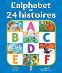 L'alphabet en 24 histoires
