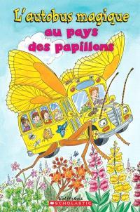 L'autobus magique au pays des papillons
