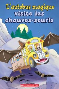 L'autobus magique visite les chauves-souris