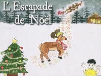 L'escapade de Noël
