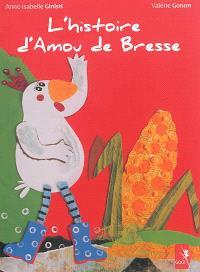 L'histoire d'Amou de Bresse
