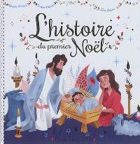 L'histoire du premier Noël
