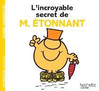 L'incroyable secret de M. Etonnant