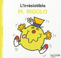 L'irrésistible M. Rigolo