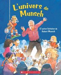 L'univers de Munsch  : d'autres histoires