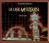 La case mystérieuse : Cameroun