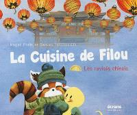 La cuisine de Filou. Volume 2, Les raviolis chinois