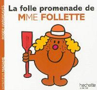 La folle promenade de Mme Follette